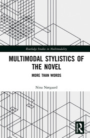 Multimodal Stylistics of the Novel: More than Words