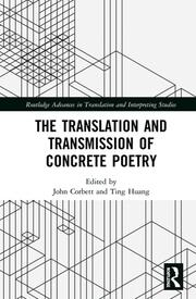 The Translation and Transmission of Concrete Poetry