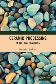 Ceramic Processing: Industrial Practices