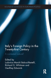 Italy's Foreign Policy in the Twenty-first Century: A Contested Nature?