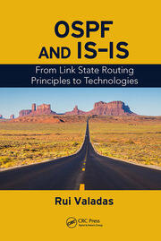 OSPF and IS-IS: From Link State Routing Principles to Technologies
