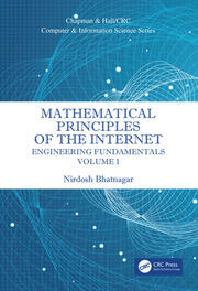 Mathematical Principles of the Internet, Volume 1: Engineering