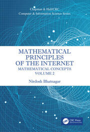 Mathematical Principles of the Internet, Volume 2: Mathematics