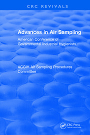 Advances In Air Sampling: American Conference of Governmental Industrial Hygienists