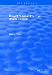 Clinical Nutrition For The Health Scientist