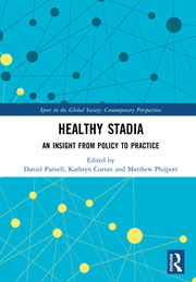 Healthy Stadia: An Insight from Policy to Practice (Hardback) book cover