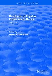 Handbook of Physical Properties of Rocks (1984): Volume III