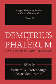 Demetrius of Phalerum: Text, Translation and Discussion