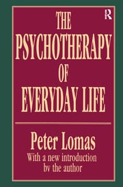 The Psychotherapy of Everyday Life