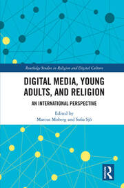 Digital Media, Young Adults and Religion: An International Perspective