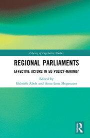 Regional Parliaments: Effective Actors in EU Policy-Making?