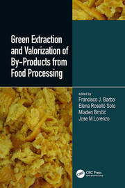 Green Extraction and Valorization of By-Products from Food Processing