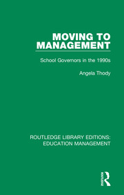 Moving to Management: School Governors in the 1990s