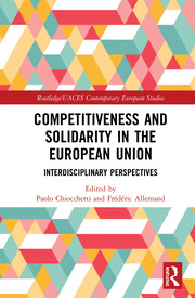 Competitiveness and Solidarity in the European Union: Interdisciplinary Perspectives