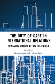 The Duty of Care in International Relations: Protecting Citizens Beyond the Border