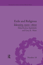 Exile and Religious Identity, 1500–1800