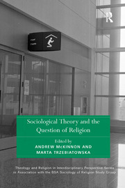 Sociological Theory and the Question of Religion