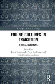 Equine Cultures in Transition: Ethical Questions