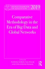 World Yearbook of Education 2019: Comparative Methodology in the Era of Big Data and Global Networks