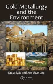 Gold Metallurgy and the Environment