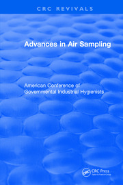 Revival: Advances In Air Sampling (1988): American Conference of Governmental Industrial Hygienists