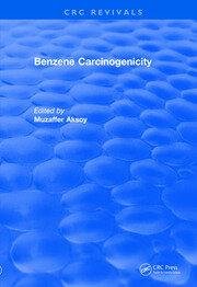 Revival: Benzene Carcinogenicity (1988)