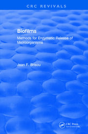 Revival: Biofilms (1995): Methods for Enzymatic Release of Microorganisms