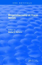 Revival: Biogeochemistry of Trace Metals (1992): Advances In Trace Substances Research