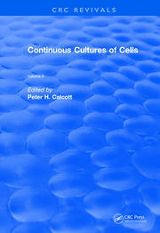 Revival: Continuous Cultures of Cells (1981): Volume II
