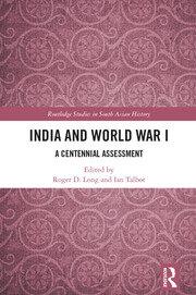 India and World War I: A Centennial Assessment