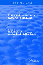Revival: Fuzzy and Neuro-Fuzzy Systems in Medicine (1998)