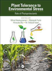 Plant Tolerance to Environmental Stress: Role of Phytoprotectants