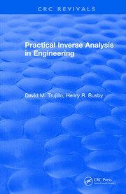 Revival: Practical Inverse Analysis in Engineering (1997)