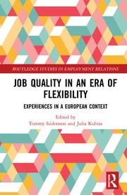 Job Quality in an Era of Flexibility: Experiences in a European Context