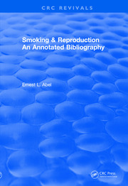 Revival: Smoking and Reproduction (1984): An Annotated Bibliography