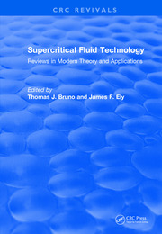 Revival: Supercritical Fluid Technology (1991): Reviews in Modern Theory and Applications