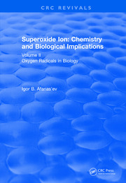 Revival: Superoxide Ion: Volume II (1991): Chemistry and Biological Implications