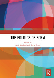 Featured Title - The Politics of Form - 1st Edition book cover