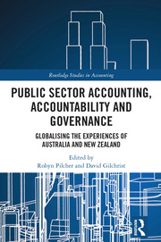 Public Sector Accounting, Accountability and Governance: Globalising the Experiences of Australia and New Zealand