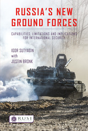 Russia's New Ground Forces: Capabilities, Limitations and Implications for International Security