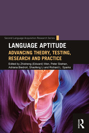 Language Aptitude: Advancing Theory, Testing, Research and Practice