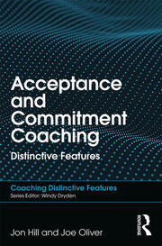 Acceptance and Commitment Coaching: Distinctive Features