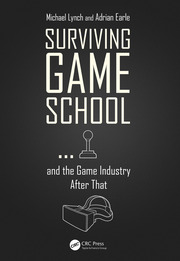 Surviving Game School…and the Game Industry After That