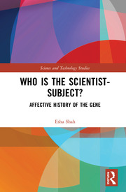 Who is the Scientist-Subject?: Affective History of the Gene