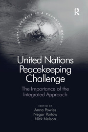 United Nations Peacekeeping Challenge: The Importance of the Integrated Approach