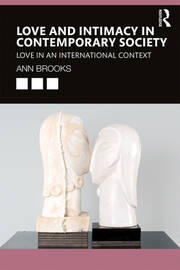 Featured Title - Love and Intimacy in Contemporary Society - Brooks - 1st Edition book cover