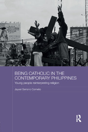 Being Catholic in the Contemporary Philippines: Young People Reinterpreting Religion