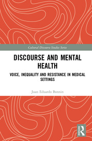 Discourse and Mental Health: Voice, Inequality and Resistance in Medical Settings