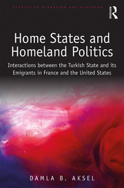 Featured Title - Home States and Homeland Politics - Aksel - 1st Edition book cover