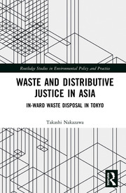 Waste and Distributive Justice in Asia: In-Ward Waste Disposal in Tokyo